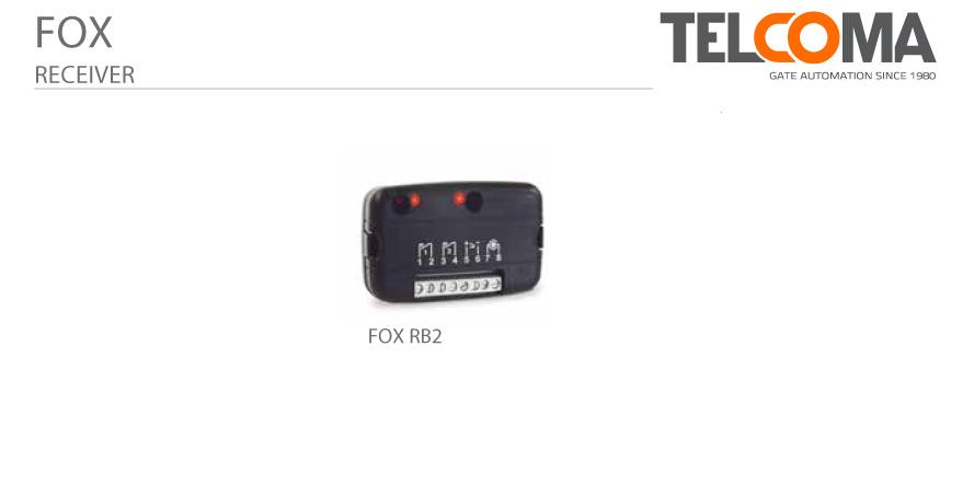 משדרים מקלטים הניתנים לתכנות עם קוד קבוע לפתיחת שערים טלקומה - Telcoma Fox Series